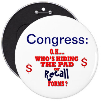 Congress Recall 6 Cm Round Badge