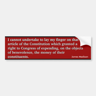 Congressional Spending v Constitution (Madison) Bumper Sticker