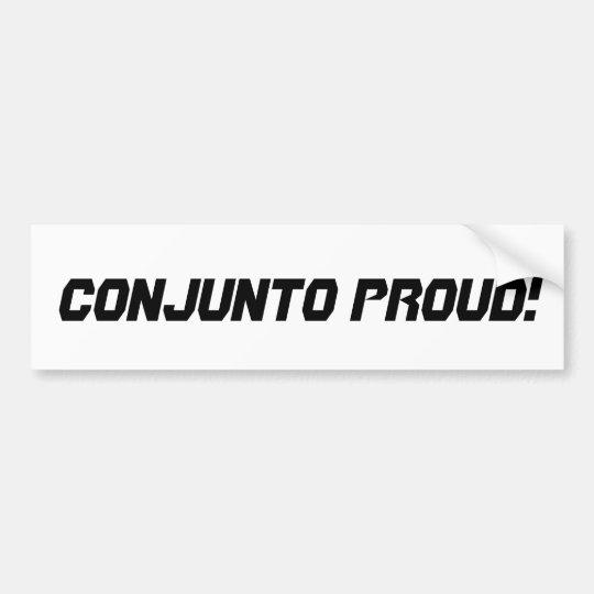 Conjunto Proud Bumper Sticker