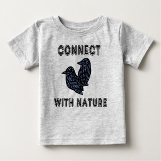 """""""Connect with Nature"""" Baby T-Shirt"""