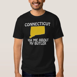 Connecticut - Ask Me About My Butler Tees