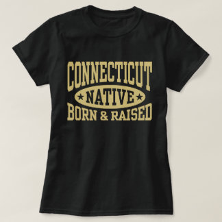 Connecticut Born and Raised T-Shirt