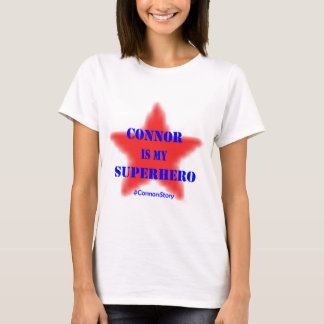 Connor is my SUPERHERO T-Shirt