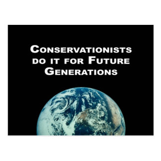 Conservationists do it for future generations postcards