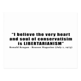 Conservatism Libertarian Quote by Ronald Reagan Postcard