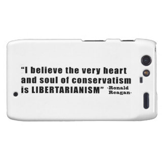 Conservatism Libertarianism Quote by Ronald Reagan Motorola Droid RAZR Covers