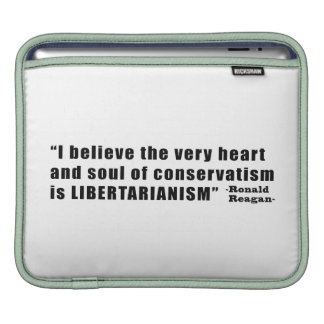 Conservatism Libertarianism Quote by Ronald Reagan Sleeve For iPads
