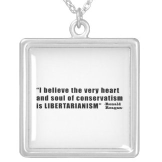 Conservatism Libertarianism Quote by Ronald Reagan Square Pendant Necklace