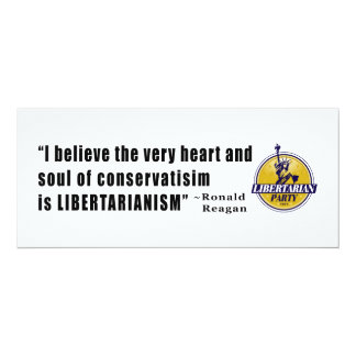 Conservatism Quote by President Ronald Reagan 10 Cm X 24 Cm Invitation Card