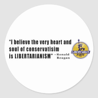 Conservatism Quote by President Ronald Reagan Round Sticker