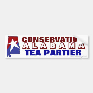 Conservative Alabama Tea Partier Bumper Sticker
