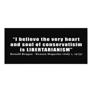 Conservative Libertarian Quote by President Reagan 4x9.25 Paper Invitation Card