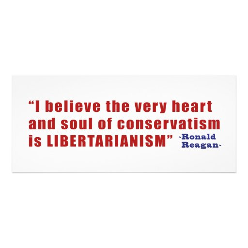 Conservative Libertarian Quote by President Reagan Personalized Announcements