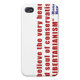Conservative Libertarian Quote by President Reagan Case For iPhone 4