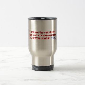 Conservative Libertarian Quote by President Reagan Coffee Mug