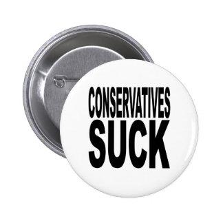 Conservatives Suck 6 Cm Round Badge
