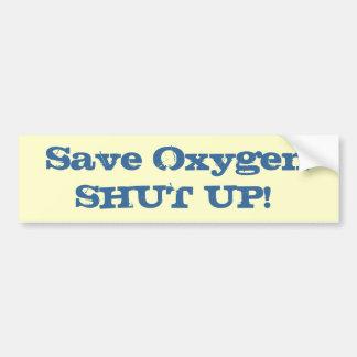 Conserve Oxygen Bumper Sticker