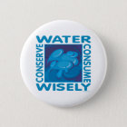 Conserve Water 6 Cm Round Badge