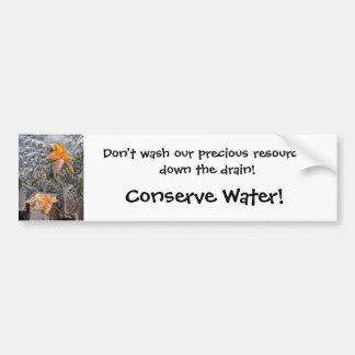 Conserve Water! Bumper Sticker