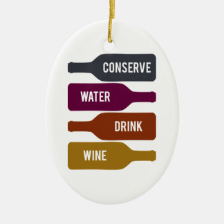 Conserve Water Drink Wine Christmas Tree Ornament