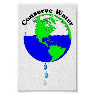 Conserve Water Posters