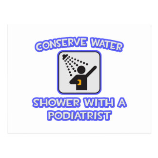Conserve Water .. Shower With a Podiatrist Postcard