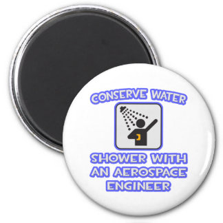 Conserve Water Shower With Aerospace Engineer Refrigerator Magnet