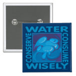 Conserve Water - Use Wisely Badge