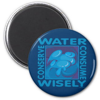 Conserve Water - Use Wisely Magnet