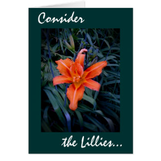 Consider the Lillies 22 Card