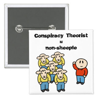 Conspiracy Theorist = non-sheeple 15 Cm Square Badge