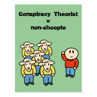 Conspiracy Theorist non-sheeple Postcards