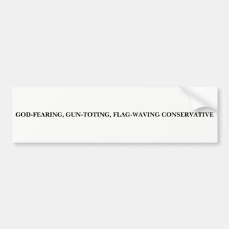 Consrvative Bumper Sticker