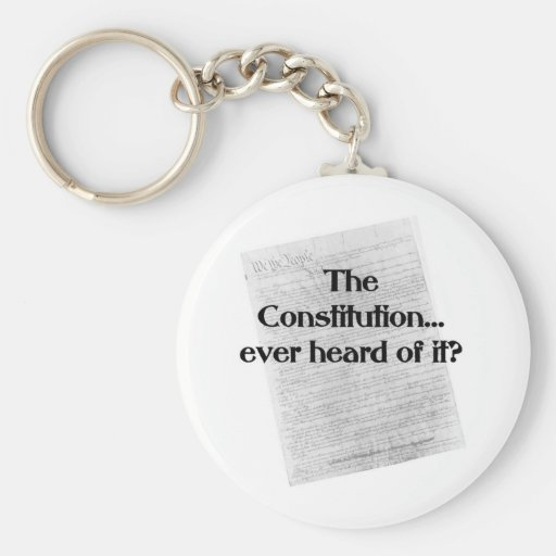 Constitution? heard of it? key chains