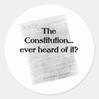 Constitution? heard of it? round sticker