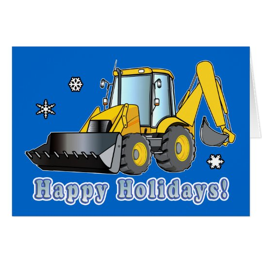 Construction Business Holiday Card: Backhoe Card