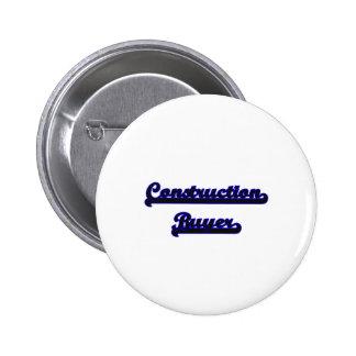 Construction Buyer Classic Job Design 2 Inch Round Button
