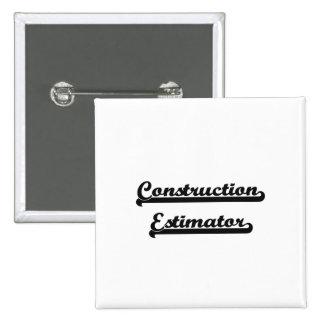 Construction Estimator Classic Job Design 15 Cm Square Badge