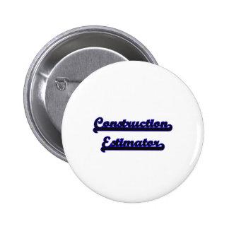 Construction Estimator Classic Job Design 2 Inch Round Button