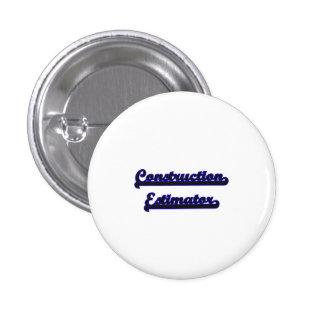 Construction Estimator Classic Job Design 1 Inch Round Button