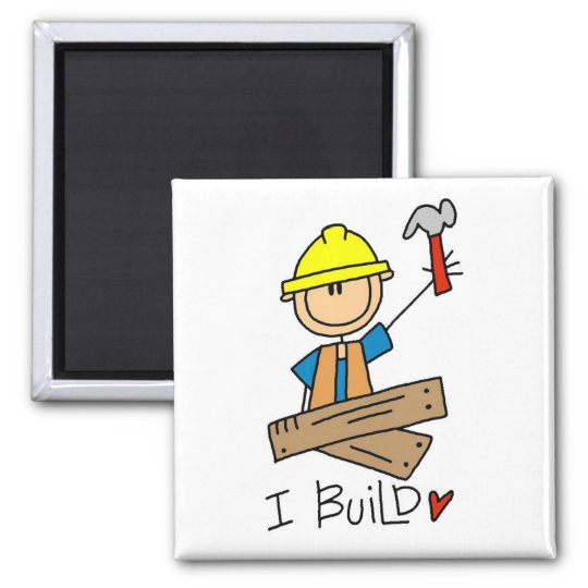 Construction I Build T-shirts and Gifts Square Magnet