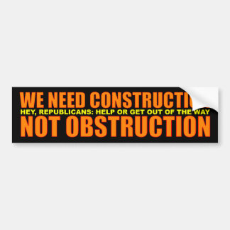 Construction, Not Obstruction Bumper Sticker