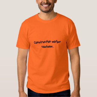 Construction Worker Costume T-shirt