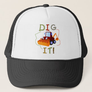 Constuction Vehicle Dig It Tshirts and Gifts Trucker Hat