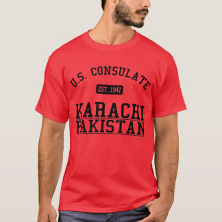 Consulate General Karachi, Pakistan T-Shirt