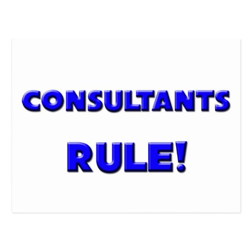 Consultants Rule! Post Card