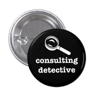 """CONSULTING DETECTIVE"" 3 CM ROUND BADGE"
