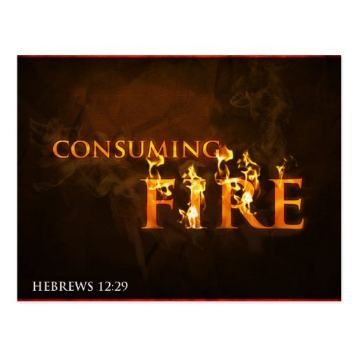 Consuming Fire - postcard