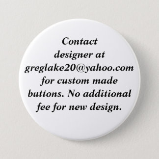 Contact Designer for Custom Made Buttons