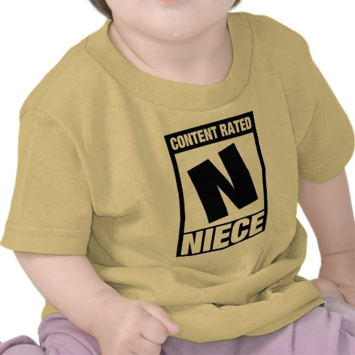 Content Rated Niece Shirt